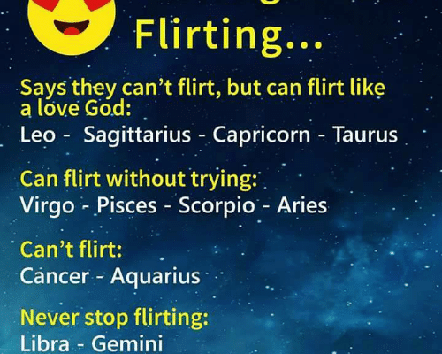 The Signs and Flirting Says They Can't Flirt but Can Flirt Like a Lóve…