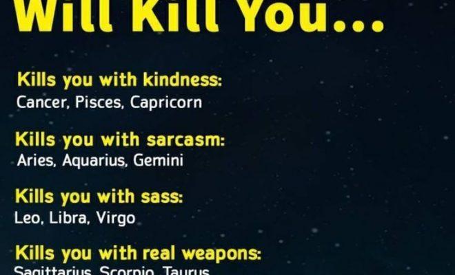 Sagittarius I will kill u with real weapon if I wanna kill uh ..…