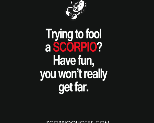 Trying to fool a Scorpio? Have Fun, You Won't Really Get Far. | Scorpio…