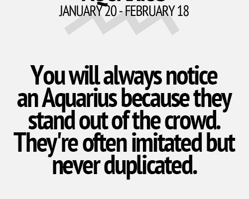Aquarius, Yeah so stop trying to be me bitch, and copying all my shit