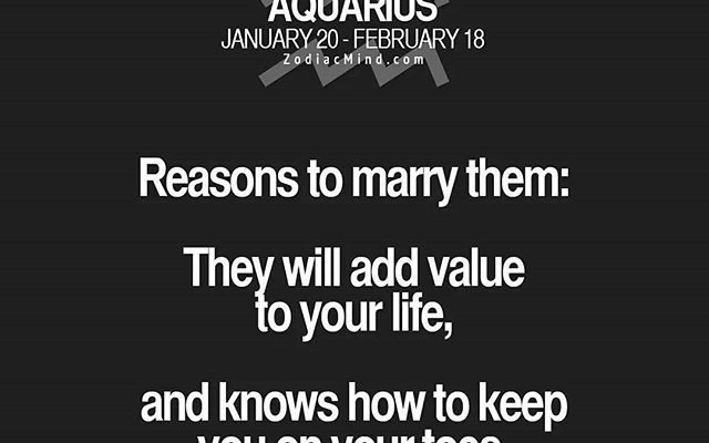 Aquarius Marriage: been there, done that. Never again. Let's change it into 'Reasons to…