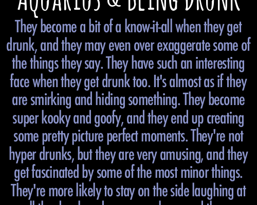 Zodiac Society & #8212; Aquarius and Being Drunk