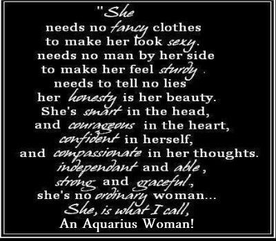 Aquarius woman, I don't know any woman of Aquarius but I confess that I…