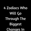 4 Zodiacs Who Will Go Through The Biggest Changes In 2020 – Believe Catalog…
