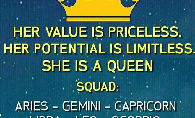 she is a queen, zodiac signs, aries, gemini, leo, ibra, scorpio, sagittarius, capricorn