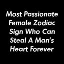Most Passionate Female Zodiac Sign Who Can Steal A Man's Heart Forever by pointpets.gq