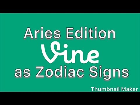 Zodiac Signs as Vines – Aries Edition