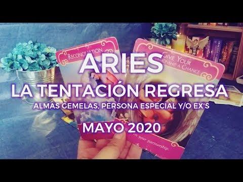 ✨Aries ♈ La Tentación Regresa 💕 Almas Gemelas/Persona Especial/Ex's 🔥Mayo 2020✨