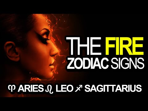 7 Secrets of the FIRE Zodiac Signs (Aries, Leo, Sagittarius)