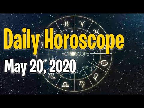 Daily Horoscope May 20, 2020 Todays Daily Horoscope Zodiac Signs