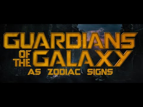 GOTG as zodiac signs