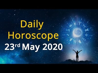 Daily Horoscope – 23 May 2020, Watch Today's Astrology Prediction for Aries, Taurus & other Signs