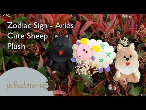 Zodiac Sign Aries, Cute Sheep Plush – PolkadottiePie Felt Craft Tutorial