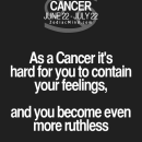Cancer Zodiac Sign it's hard for you to contain your feelings, and you become…