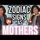 Zodiac Signs as Types of Mothers