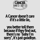 Cancer zodiac. With Tiffany, it's different. I love her. But it is If there…