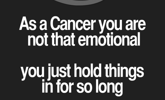 Cancer Zodiac Sign you're not that