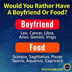 boyfriend or food, zodiac signs, aries, taurus, gemini, cancer, leo, virgo, libra, scorpio, sagittarius,…