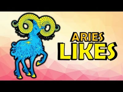 10 Likes of Aries Zodiac Sign | Aries Traits