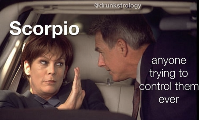 25 Scorpio Memes That Are So Accurate, It's Like Looking In A Mirror