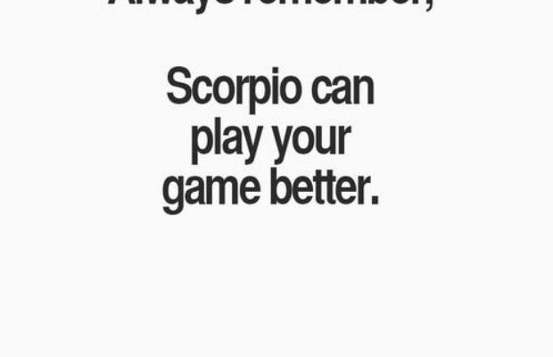 Try to play a Scorpio woman and she will play you
