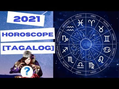 2021 HOROSCOPE in TAGALOG | KAPALARAN, HULA, READING | Lahat ng Zodiac Signs