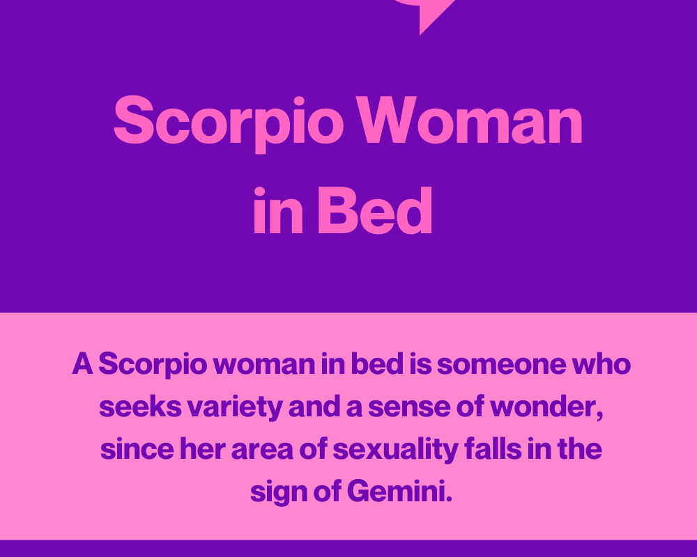 Woman bed scorpio in How to