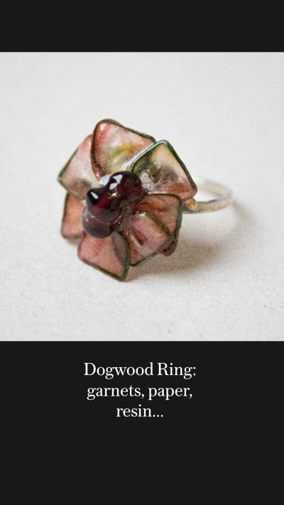 Dogwood Ring: garnets, paper, resin…