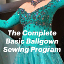 The Complete Basic Ballgown Sewing Program