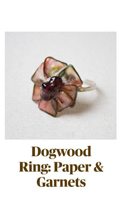 Dogwood Ring: Paper & Garnets