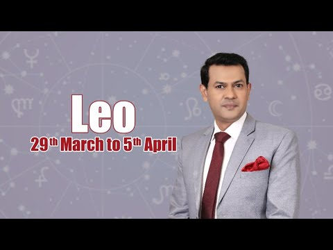 Leo Weekly horoscope 29th March to 4th April 2021