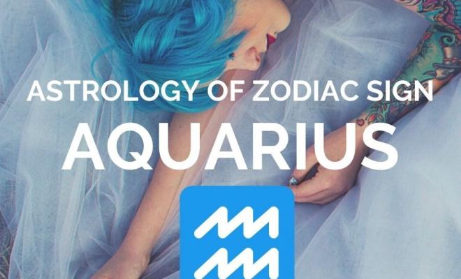Astrology of Zodiac Sign Aquarius