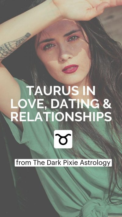 Taurus in Love, Dating & Relationships – Astrology