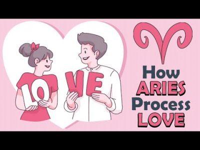 How ARIES Zodiac Processes LOVE ???