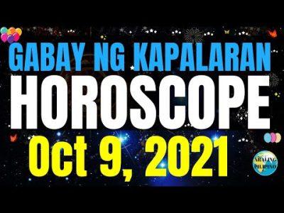 Horoscope Ngayong Araw Oct 9, 2021 Gabay ng Kapalaran Horoscope | Lucky Numbers Horoscope Tagalog