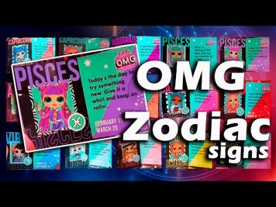 LOL Surprise OMG Zodiac Signs incuding New 2020 series  | Zodiac Signs of OMG dolls Series 3, 2, 1